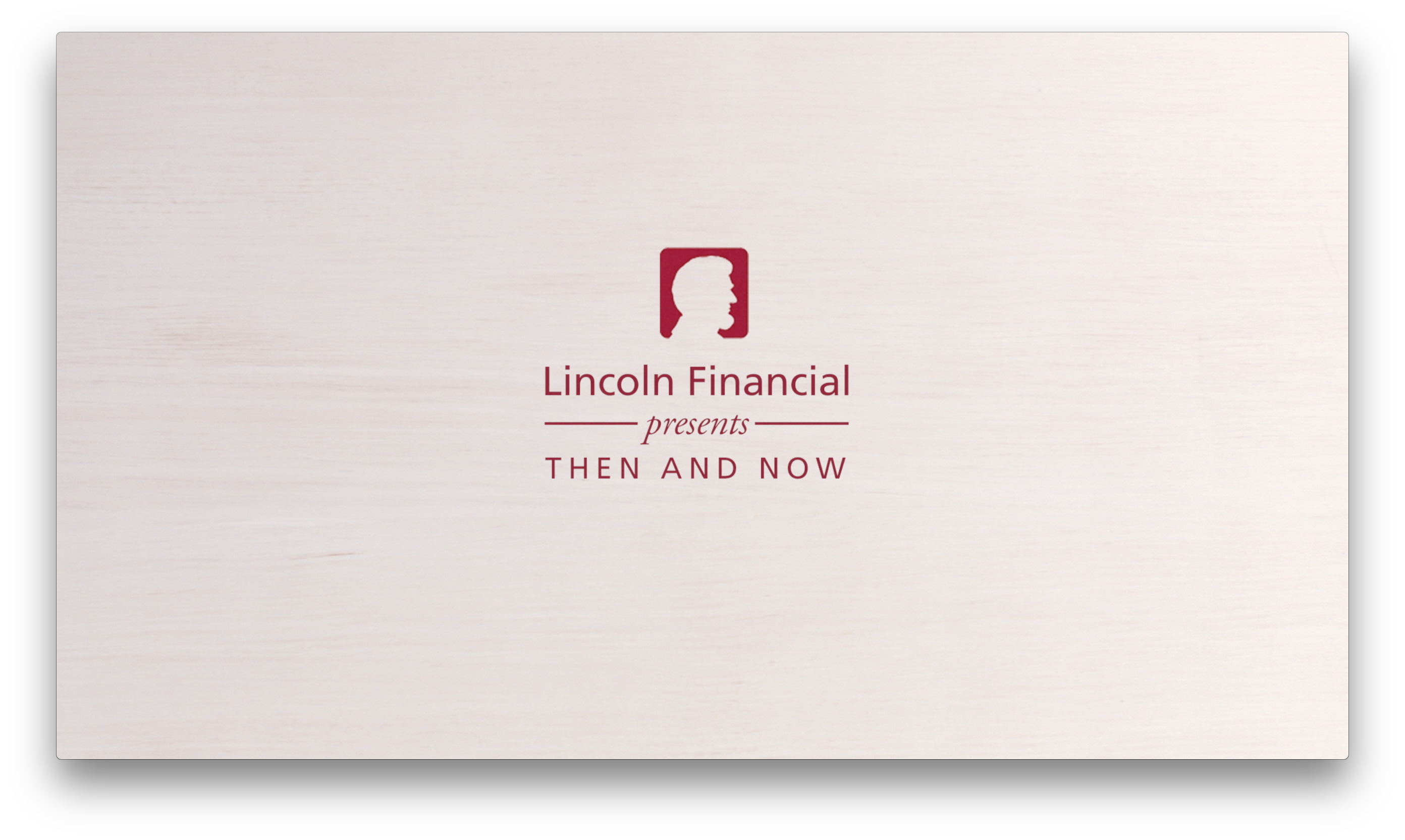 Lincoln Financial Group - Then and Now