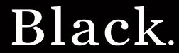 Black, LLC